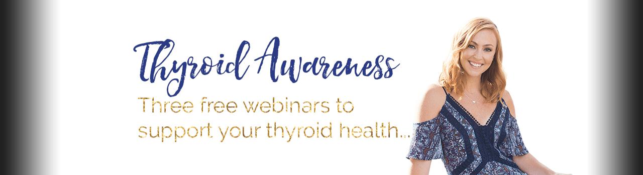 Thyroid Awareness Webinars